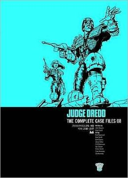 Judge Dredd the Complete Case Files 08