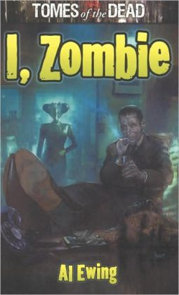 I, Zombie (Tomes of the Dead Series #1)