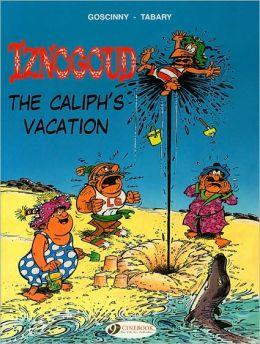 The Caliph's Vacation: Iznogoud 2