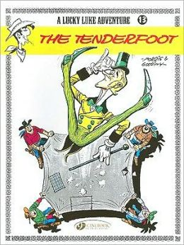 The Tenderfoot (Lucky Luke Adventure Series #13)