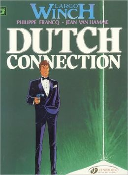Largo Winch, Vol.3: Dutch Connection