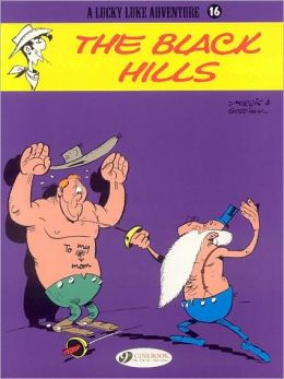 The Black Hills (Lucky Luke Adventure Series #16)