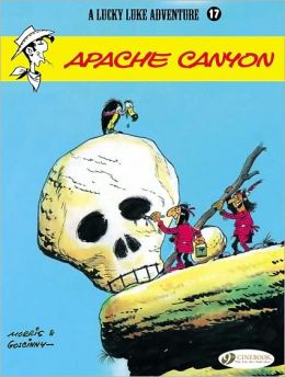 Apache Canyon (Lucky Luke Adventure Series #17)