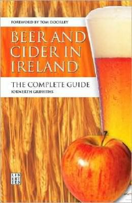 Beer and Cider in Ireland: The Complete Guide