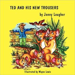Ted And His New Trousers