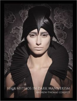 Hair Mythos In Dark Mannerism