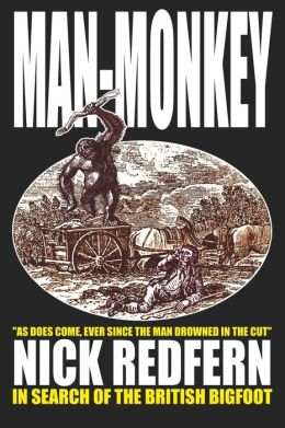Man-Monkey - In Search Of The British Bigfoot