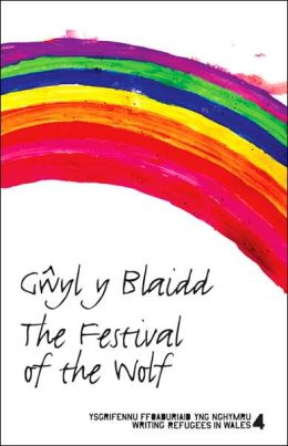 Gwyl y Blaidd: The Festival of the Wolf