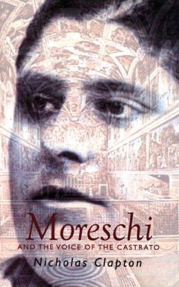 Moreschi: The Angel of Rome