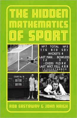 Beating the Odds: The Hidden Mathematics of Sport