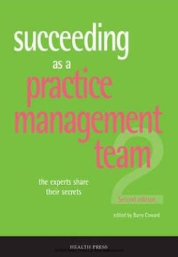 Succeeding as a Practice Management Team