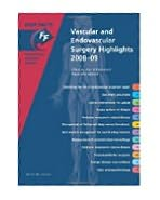 Fast Facts: Vascular and Endovascular Surgery Highlights 2008-09
