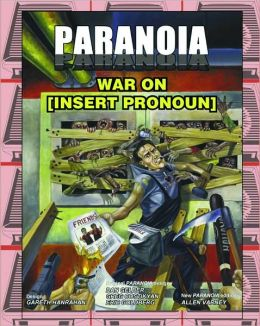 Paranoia RPG War on [Insert Noun Here]