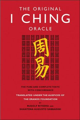 The Original I Ching Oracle: The Pure and Complete Texts with Concordance