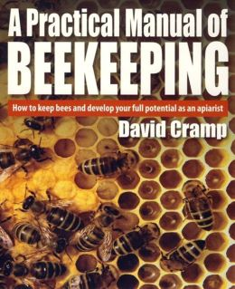 Practical Manual of Beekeeping
