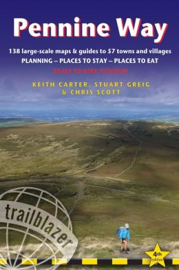 Pennine Way: British Walking Guide: planning, places to stay, places to eat; includes 138 large-scale walking maps