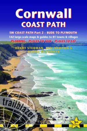 Cornwall Coast Path: (South-West Coast Path Part 2) includes 142 Large-Scale Walking Maps & Guides to 81 Towns and Villages - Planning, Places to Stay, Places to Eat - Bude to Plymouth