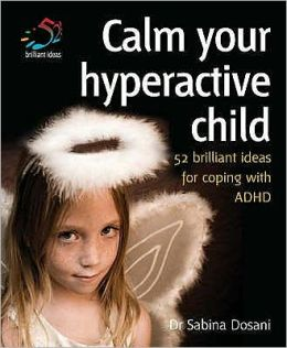 Calm Your Hyperactive Child