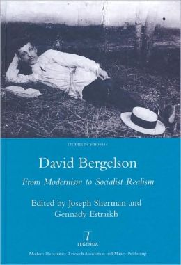 David Bergelson: From Modernism to Socialist Realism
