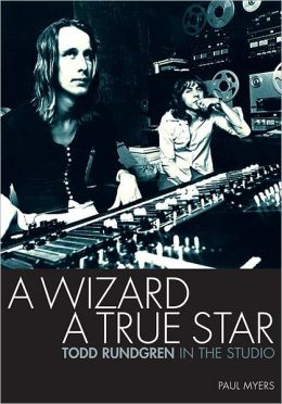 A Wizard A True Star Todd Rundgren In The Studio