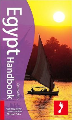 Egypt Handbook, 5th: Tread Your Own Path