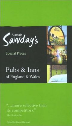 Pubs & Inns of England & Wales (Alastair Sawday's Special Places to Stay Series)
