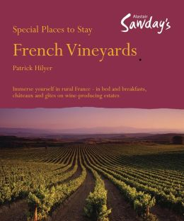Special Places to Stay: French Vineyards