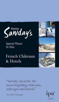 Special Places to Stay: French Chateaux & Hotels, 7th