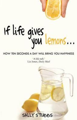 If Life Gives You Lemons: Sayings about Life That Start with If