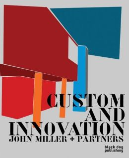 Custom and Innovation: John Miller and Partners