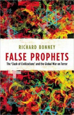 False Prophets: The