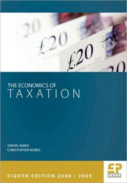 Economics Of Taxation 8th Edition 2008/09
