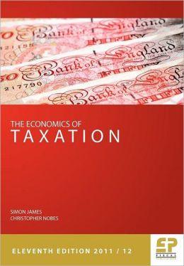 The Economics Of Taxation 11th Edition 2011/12