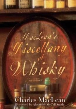 MacLean's Miscellany of Whisky