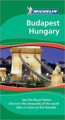 Michelin Travel Guide Budapest Hungary