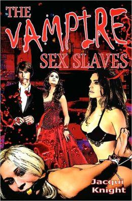 The Vampire Sex Slaves