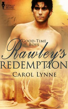 Good-time Boys: Rawley's Redemption