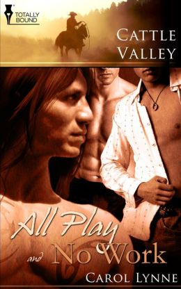 Cattle Valley: All Play & No Work