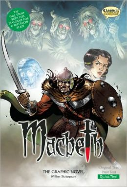 Macbeth The Graphic Novel: Quick Text