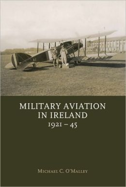 Military Aviation in Ireland 1921-45