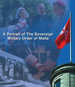 The Order of Malta: A Portrait