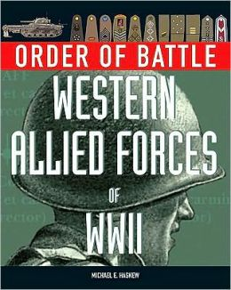 Order of Battle: Western Allied Forces of World War Ii