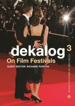 Dekalog 03: On Film Festivals