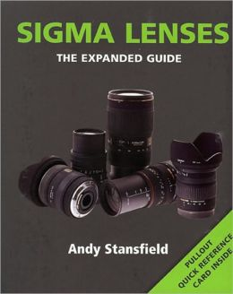 Sigma Lenses (Expanded Guide Series)