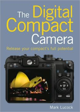 The Digital Compact Camera