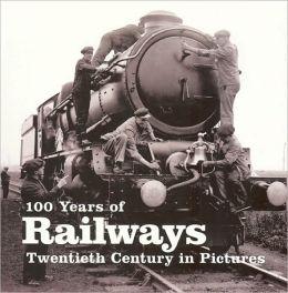 100 Years of Railways