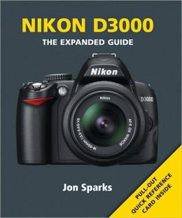Nikon D3000 (Expanded Guide Series)