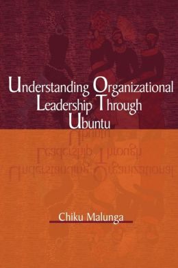 Understanding Organizational Leadership Through Ubuntu (Pb)