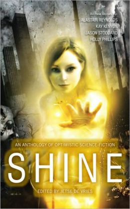 Shine: An Anthology of Optimistic SF