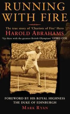 Running with Fire: The Harold Abrahams Story